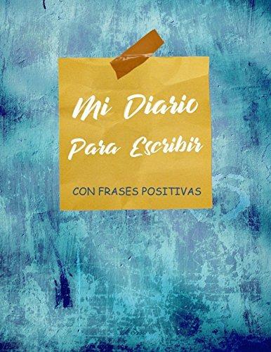 Libro Mi Diario Para Escribir Con Frases Positivas Dia