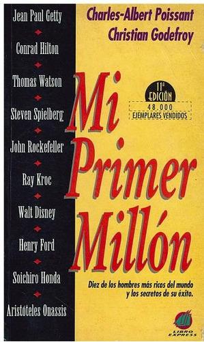 libro, mi primer millón de charles poissant y c. godefroy.