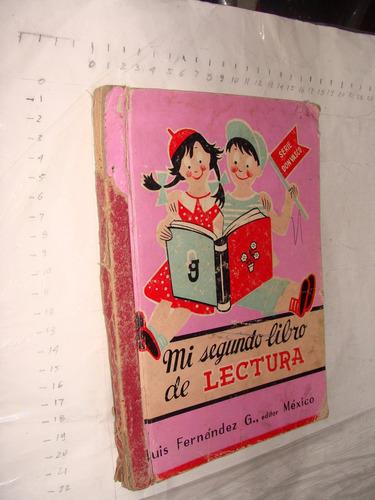 libro mi segundo libro de lectura , luis fernandez , 96 pagi