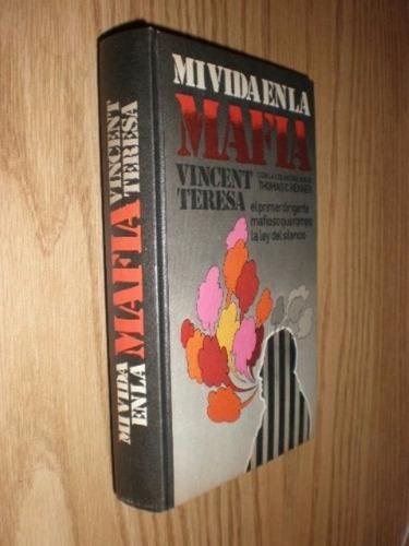 libro, mi vida en la mafia de vincent teresa.