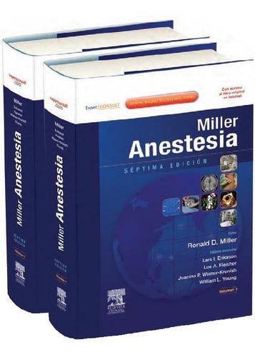 libro  miller  anestesia 2 vol.