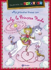 Libro Mis Primeros Trazos Con Lily La Princesa Hada Diversi
