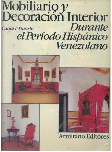 libro mobiliario decoración interior durante periodo hispani