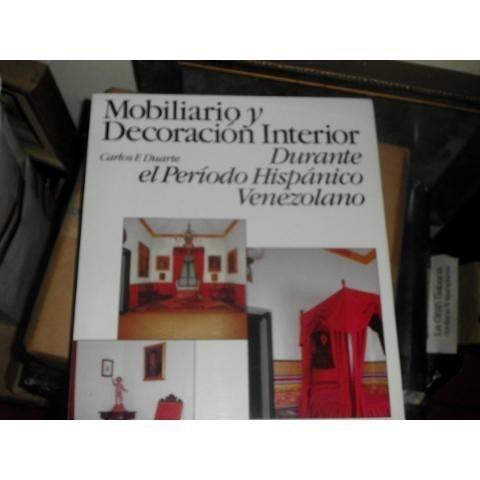libro mobiliario y decoracion interior durante el periodo hi