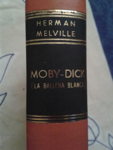 libro moby dick  la ballena blanca por herman melville