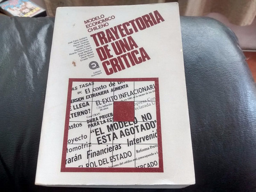 libro modelo economico chileno trayectoria de una critica