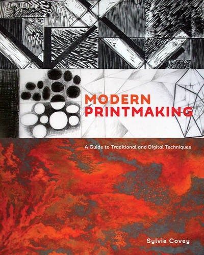 libro modern printmaking: a guide to traditional and digit