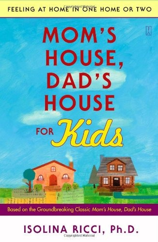 libro mom's house, dad's house for kids: feeling at home i