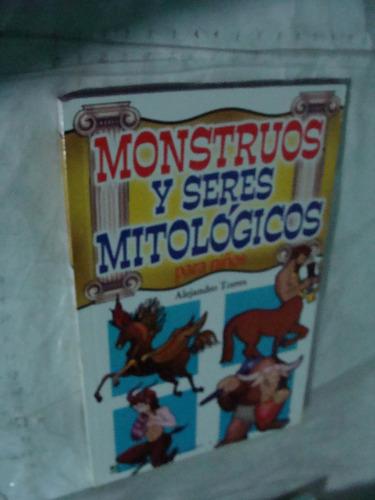libro monstrous y seres mitologicos , 91 paginas , año 2007