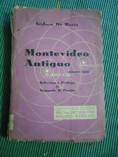 libro montevideo antiguo isidoro de maria
