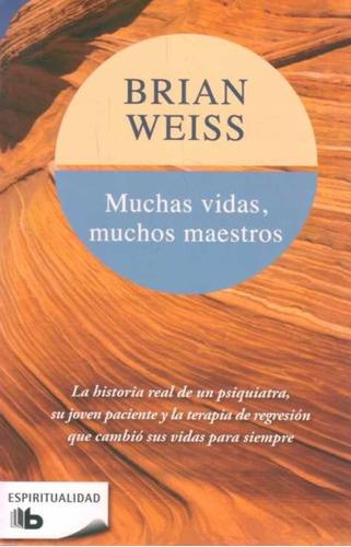 libro: muchas vidas, muchos maestros / brian weiss