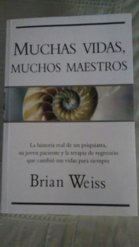 Libro Muchas Vidas Muchos Maestros / Brian Weiss - $ 240