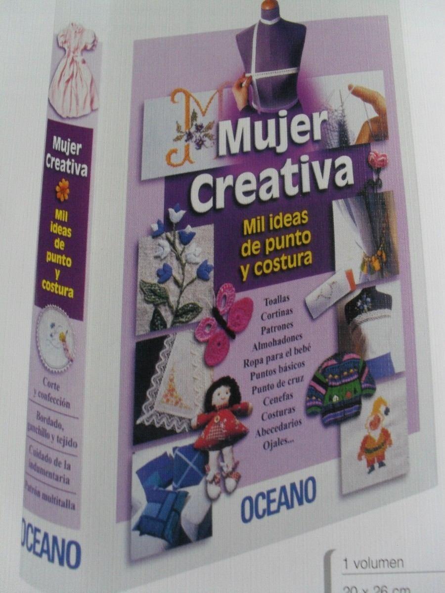Libro Mujer Creativa Ideas De Punto Y Costura Perocontenta - Bs ...
