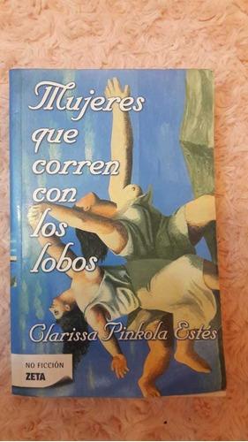 libro mujeres que corren con los lobos. clarissa pinkola e.