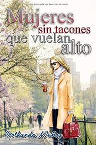 Muñoz Sin LibroMujeres Vuelan Que Tacones Alto 08nPOwk