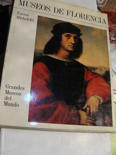 libro museos de florencia , emma micheletti , 238 paginas