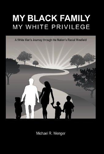 libro my black family, my white privilege: a white mans j