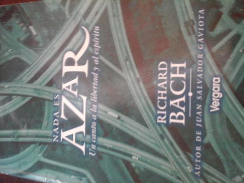 libro: nada es azar de richard bach