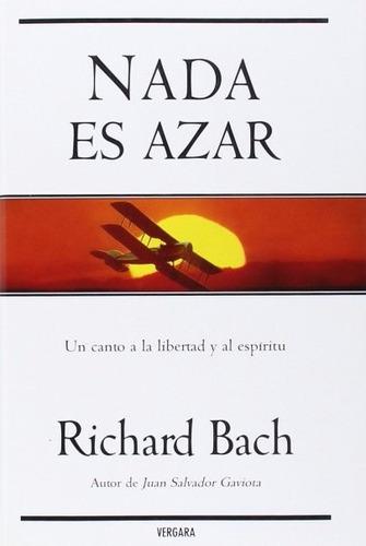 libro, nada es azar de richard bach.