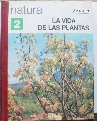libro natura: la vida de las plantas  karten editora  1973