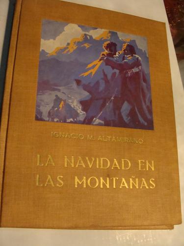 libro navidad en las montañas , altamirano , 106 paginas   ,