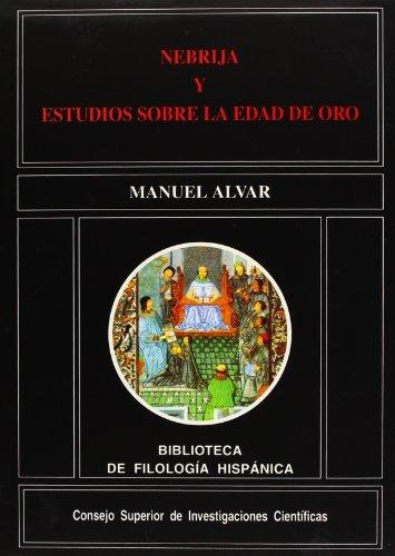 libro nebrija y estudios sobre la edad de oro - nuevo