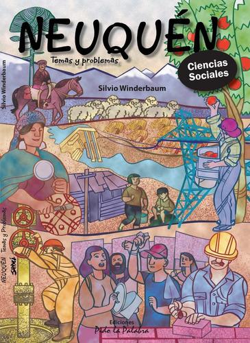 libro neuquén, temas y problemas - silvio winderbaum