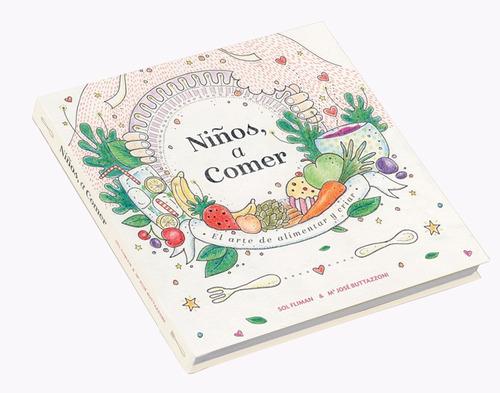 libro niños a comer: el arte de alimentar y criar sol fliman