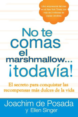 libro no te comas el marshmallow... todavia! / don't eat the