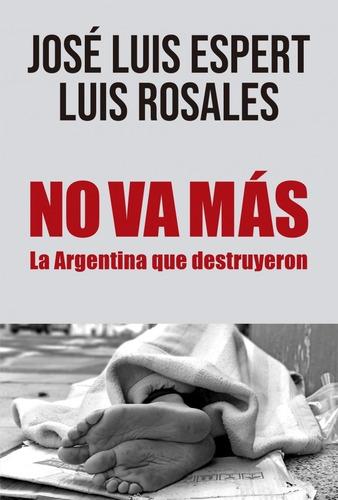 libro no va más - la argentina que destruyeron -  espert