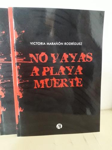libro no vayas a playa muerte - cuentos de terror