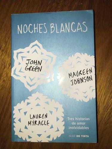 libro noches blancas (john g. maureen j. y lauren m.)