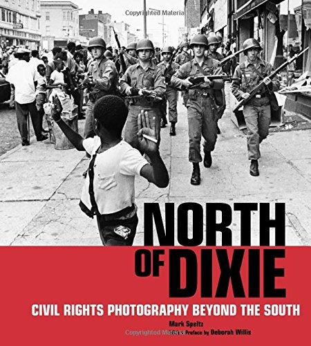 libro north of dixie: civil rights photography beyond the