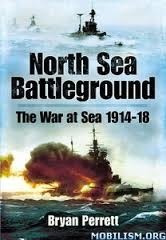 libro north sea battleground the war at sea 1914 -1918