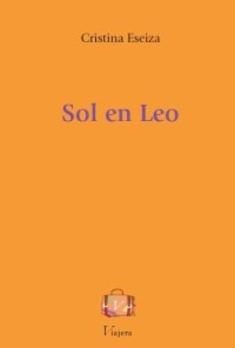 libro novela sol en leo cristina eseiza viajera editorial