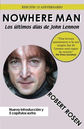 libro : nowhere man: los ultimos dias de john lennon  - r...