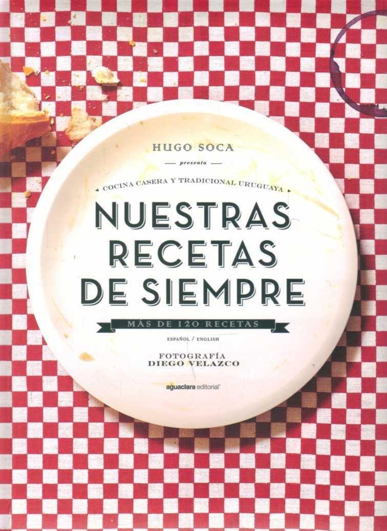 Libro Nuestras Recetas De Siempre Cocina Casera Y Tradicion