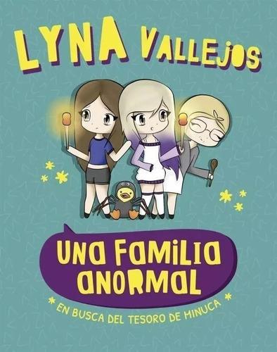libro nuevo de  una familia anormal lyna vallejos