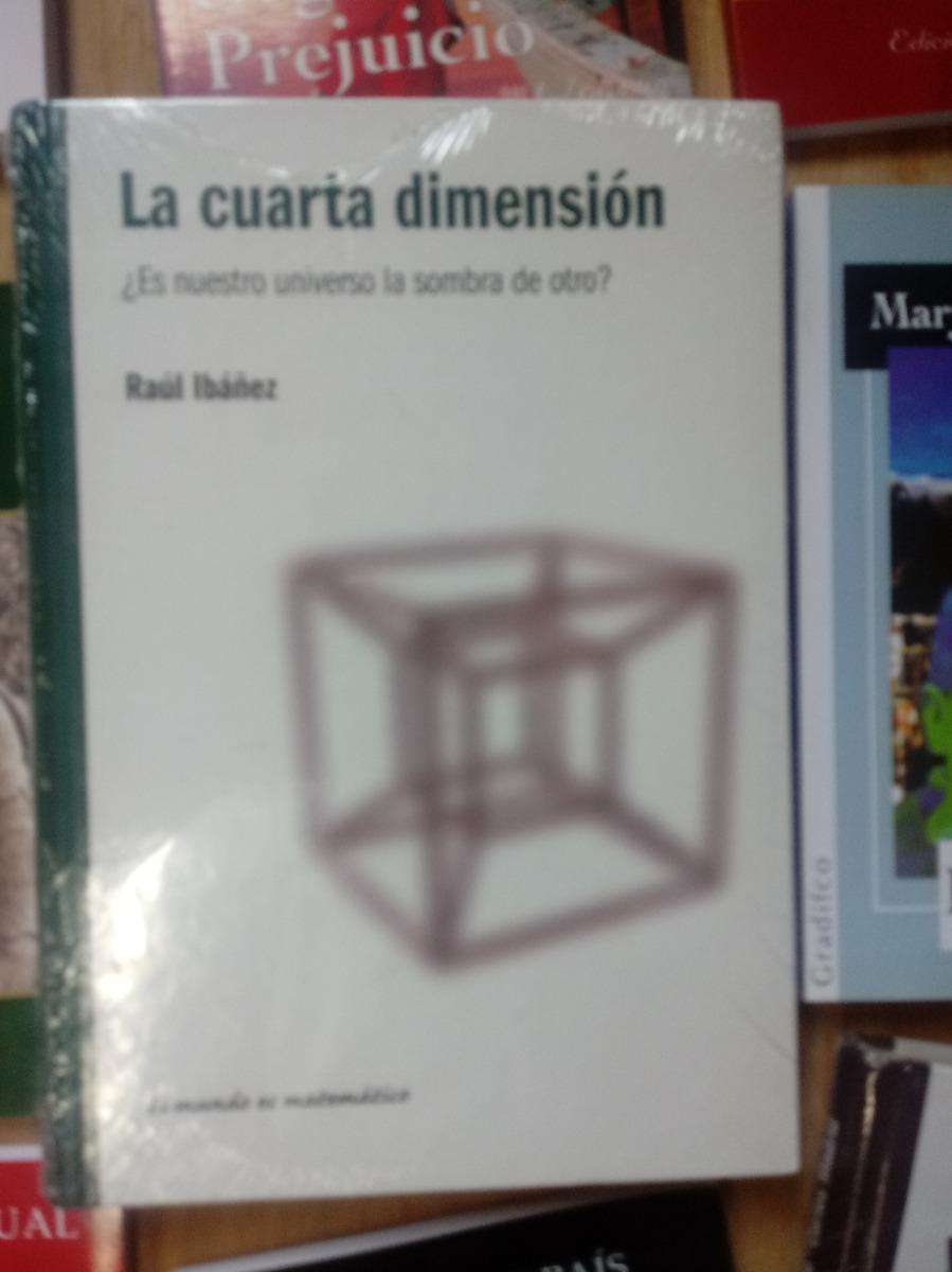Libro Nuevo Raúl Ibañez - La Cuarta Dimensión