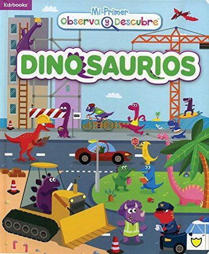 libro observa y descubre: dinosaurios - nuevo