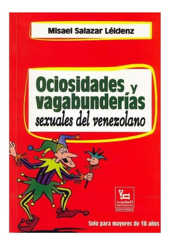 libro ociosidades y vagabunderías sexuales del venezolano