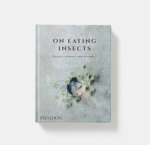 libro on eating insects: essays, stories and recipes - nuevo