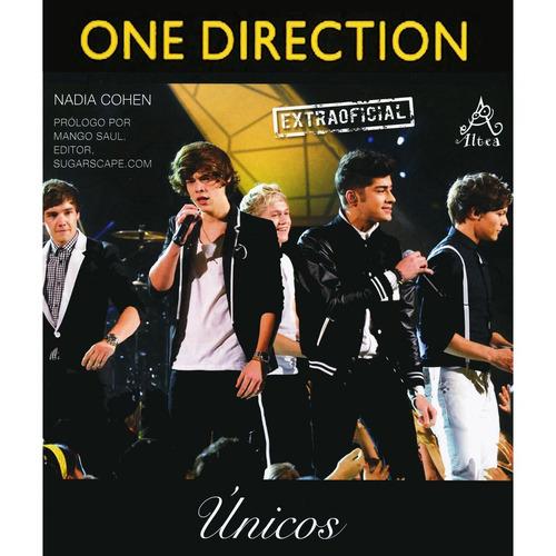 libro one direction: unicos : nadia cohen
