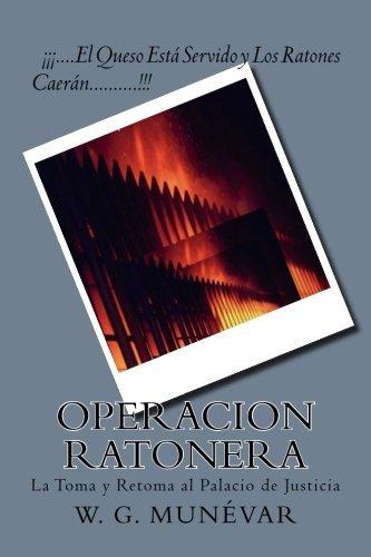 libro : operacion ratonera: la toma y retoma al (envio hoy)