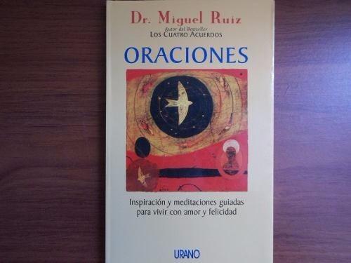 libro oraciones dr. miguel ruiz