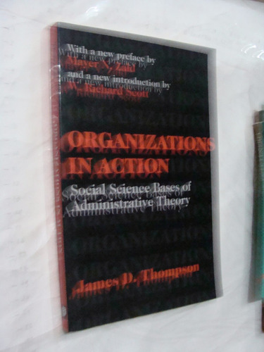libro organizations in action , james d. thompson , 192 pagi