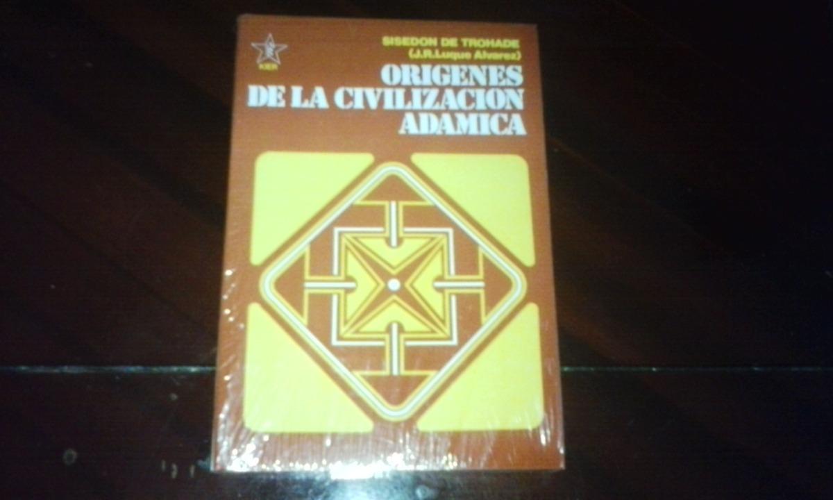gratis tomo 4 origenes de la civilizacion adamica