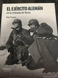 libro osprey el ejercito aleman en la retirada de rusia
