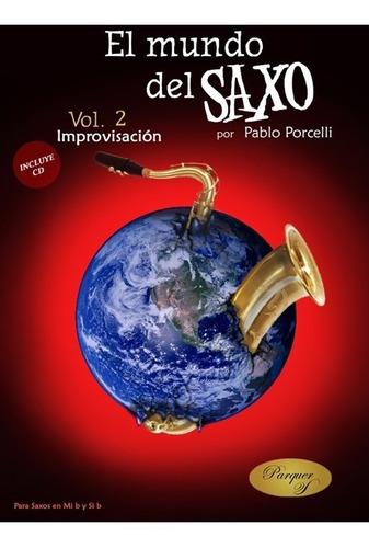 libro pablo porcelli. el mundo del saxo vol.2 improvisación