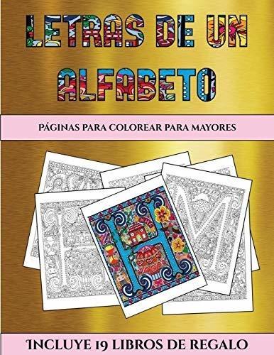 Libro Páginas Para Colorear Para Mayores Letras De Un